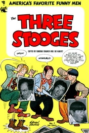 The Three Stooges, Number 7, Nautical Nitwits ebook by Yojimbo Press LLC, St. John Publications