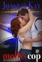 Molly's Cop eBook by Joannie Kay