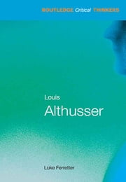 Louis Althusser ebook by Luke Ferretter