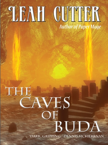The Caves of Buda ebook by Leah Cutter