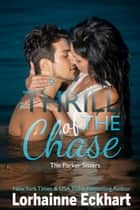 Thrill of the Chase ebook by Lorhainne Eckhart