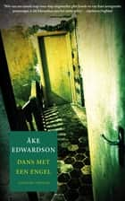 Dans met een engel ebook by Åke Edwardson