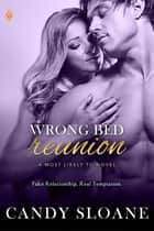 Wrong Bed Reunion ekitaplar by Candy Sloane
