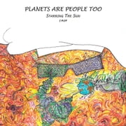 Planets Are People Too Starring the Sun ebook by G. McGill