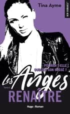 Les anges - tome 4 Renaître ebook by Tina Ayme
