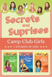 Secrets and Surprises - 3 Stories in 1 ebook by Erica Rodgers,Janice Thompson,Linda Carlblom