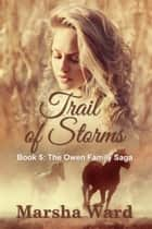 Trail of Storms ebook by Marsha Ward