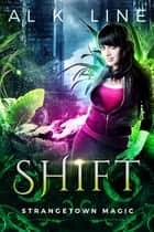 Shift ebook by Al K. Line