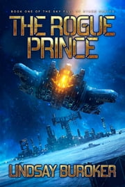 The Rogue Prince ebook by Lindsay Buroker