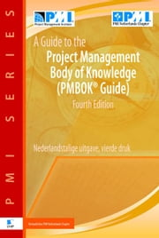 A Guide to the Project Management Body of Knowledge PMBOK® Guide ebook by Chapter, PMI Netherlands