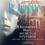 Christopher's Diary: Secrets of Foxworth audiobook by V.C. Andrews
