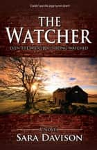 The Watcher ebook by Sara Davison