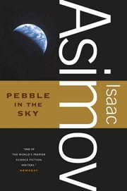 Pebble in the Sky ebook by Isaac Asimov