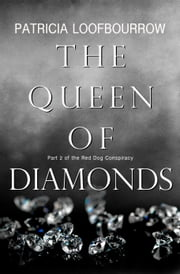 The Queen of Diamonds ebook by Patricia Loofbourrow