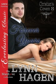 Forever Yours ebook by Lynn Hagen