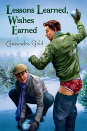 Lessons Learned, Wishes Earned ebook by Cassandra Gold