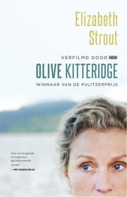 Olive Kitteridge ebook by Elizabeth Strout, Marijke Versluys