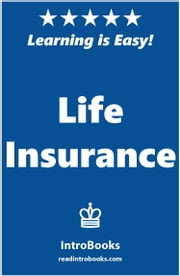 Life Insurance ebook by IntroBooks