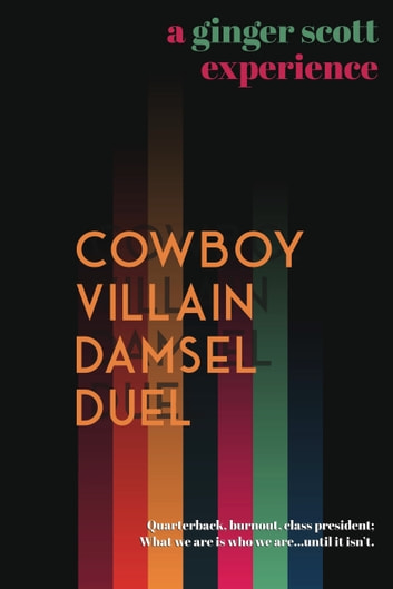 Cowboy Villain Damsel Duel ebook by Ginger Scott