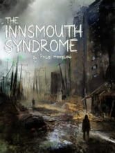 The Innsmouth Syndrome ebook by Philip Hemplow