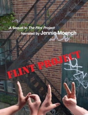 Flint Project Vol. 2 ebook by Moench, Jennie