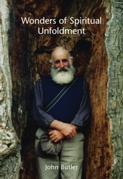 Wonders of Spiritual Unfoldment ebook by John Butler