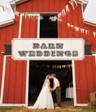 Barn Weddings ebook by Maggie Lord