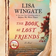The Book of Lost Friends - A Novel audiobook by Lisa Wingate