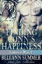 Finding Conn's Happiness ebook by Bellann Summer