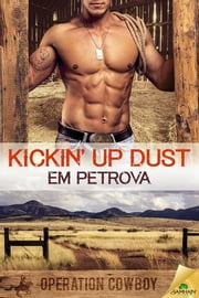 Kickin' Up Dust ebook by Em Petrova