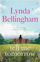 Tell Me Tomorrow ebook by Lynda Bellingham