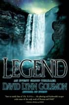 Legend ebook by David L. Golemon