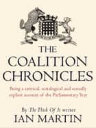 The Coalition Chronicles ebook by Ian Martin