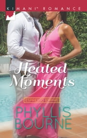 Heated Moments ebook by Phyllis Bourne