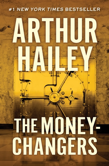 The Moneychangers ebook by Arthur Hailey