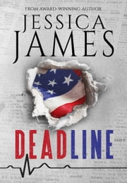 Deadline: A Phantom Force Tactical Novel (Book 1) Prequel ebook by Jessica James