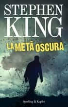 La metà oscura ebook by Stephen King, Tullio Dobner