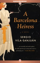 A Barcelona Heiress ebook by Sergio Vila-Sanjuán