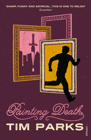 Painting Death ebook by Tim Parks