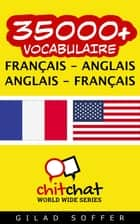 35000+ vocabulaire Français - Anglais ebook by Gilad Soffer