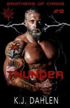 Thunder - Bikers Of The Rio Grande, #8 ebook by Kj Dahlen