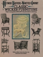 Classic Wicker Furniture ebook by Heywood Brothers