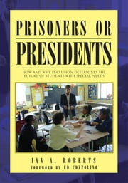 Prisoners or Presidents ebook by Dr. Ian Roberts