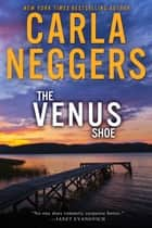 The Venus Shoe ebook by Carla Neggers