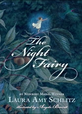 The Night Fairy ebook by Laura Amy Schlitz