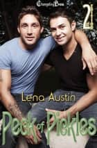 2nd Edition: Peck of Pickles ebook by Lena Austin