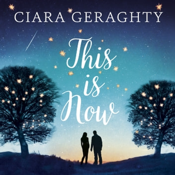 This is Now audiobook by Ciara Geraghty