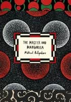 The Master and Margarita (Vintage Classic Russians Series) ebook by Mikhail Bulgakov