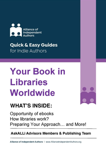 Your Book in Libraries Worldwide - Quick & Easy Guides for Indie Authors ebook by Orna Ross,AskALLi Advisors