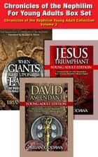 Chronicles of the Nephilim For Young Adults - Box Set: Books 7-8 – David, Jesus, + Giants - Chronicles of the Nephilim Young Adult Collection ebook by Brian Godawa